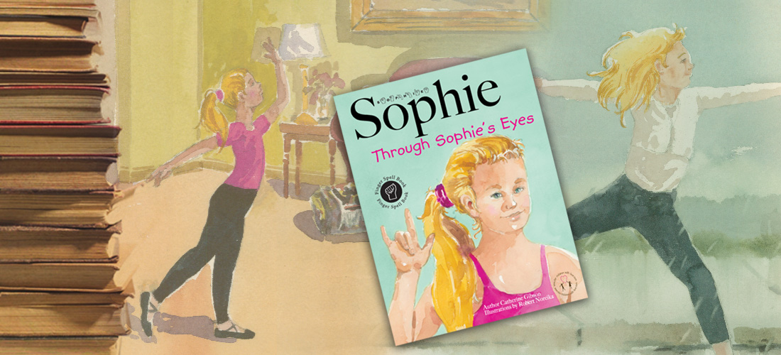 Through Sophie's Eyes